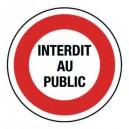 Panneau PVC Interdit Au Public Diamètre 300mm