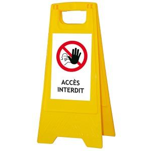 Chevalet « Accès interdit »